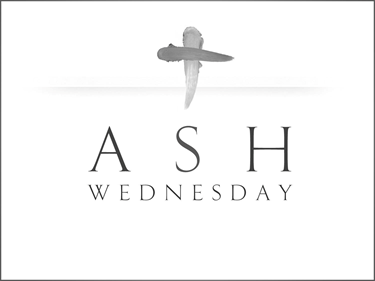 Ash Wednesday with a Cross in ashes.